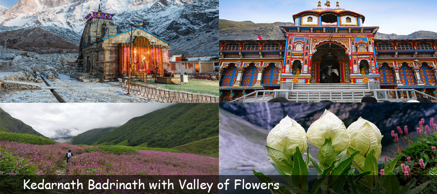 Kedarnath Badrinath with Valley of Flowers