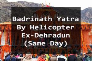 Badrinath Yatra By Helicopter Ex Dehradun