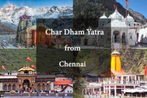 Char Dham Yatra from Chennai