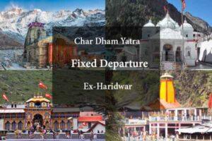 Chardham Yatra Fixed Departure